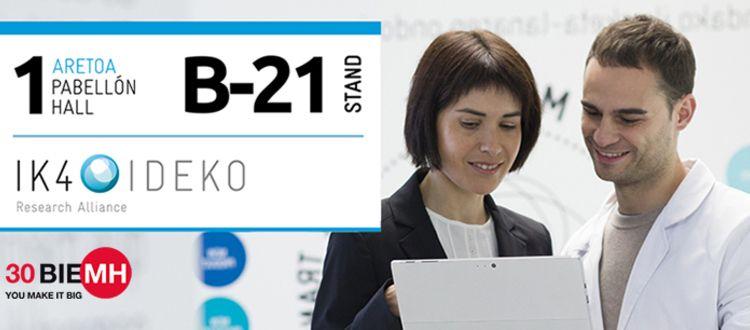 IK4-IDEKO presenta en la Bienal de Máquina Herramienta sus últimos desarrollos en industria digital y procesos de fabricación avanzados